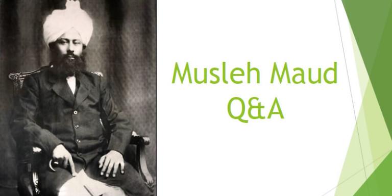 Musleh Maud Q&A